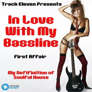 In Love With My Bassline - First Affair