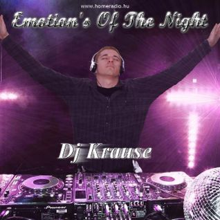 Krause - Emotions Of The Night - 2012-05-18