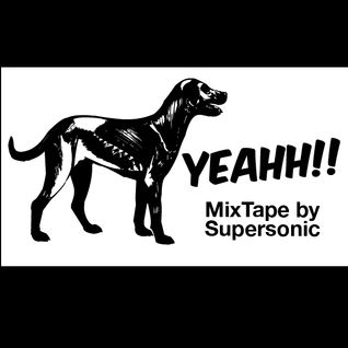 YEAHHHHH!! MixTape 2011 by Supersonic