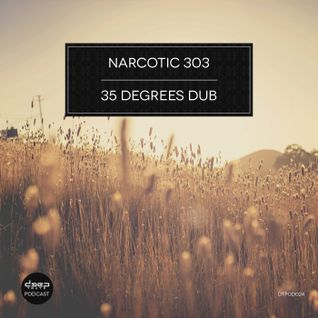 [dtpod024] Narcotic 303 - 35 Degrees Dub