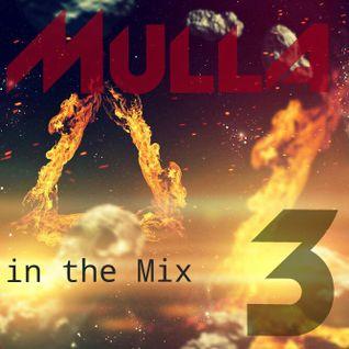 Mulla InTheMix Vol.THREE