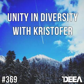Kristofer - Unity in Diversity 369 @ Radio DEEA (06-02-2016)