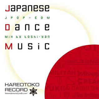 JPOP - EDM Hit tunes Mix!! Japanese Dance Music