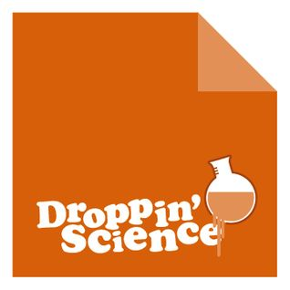 Droppin' Science Show October 2012
