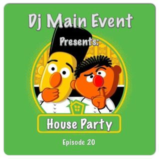 House Party Episode 20