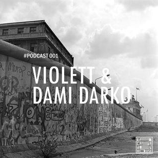 La Casa del House - Podcast 001 - Violett & Dami Darko