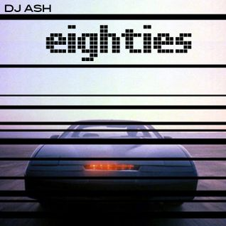 DJ Ash - Eighties