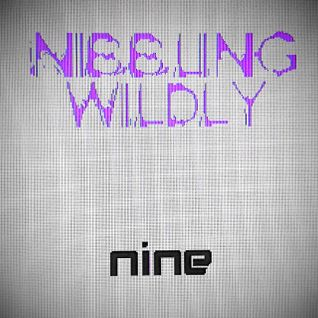 Nibbling Wildly Nine