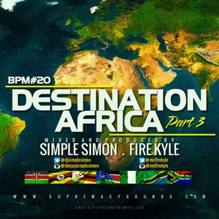 BPM vol 20 ( Destination Africa Part 3 )