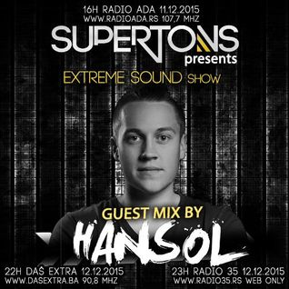 Hansol exclusive mix for Extreme Sound show #220 with Supertons