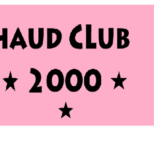 Chaud CLub 2000