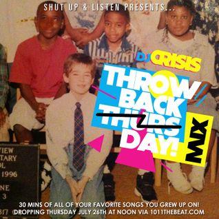 DJ Crisis #ThrowbackThursdayMIX week 1 - 7.26.12