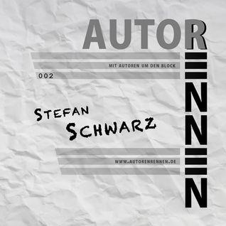 Autoren'nen - 002 - Stefan Schwarz