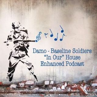 """In Our"" House Podcast - Baseline Soldiers"