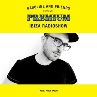 """#002 PREMIUM IBIZA RADIO SHOW """"PHILIP KNIGHT"""""""