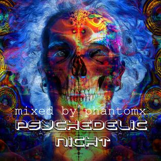 Phant Om X - Full-on Mix [Psychedelic Night] 20.05.14