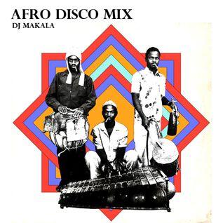 "Dj Makala ""Baile Afro Disco Mix"""