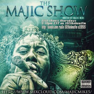 The Majic Show Thursday May 7 2015 LIVE SHOW RECORDING on 102thebeatfm