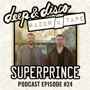 The Deep&Disco / Razor-N-Tape Podcast Episode #24: Superprince