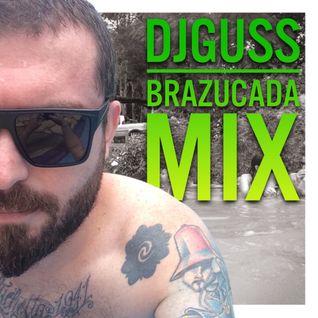 DJ GUSS - Brazucada Mix 2016
