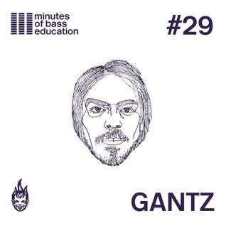 30 Minutes of Bass Education #29 - Gantz