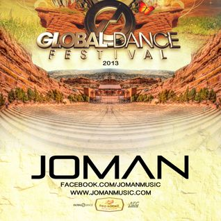 Joman - Global Dance Festival 2013 Promo Mix