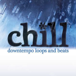 Chill, Downtempo Loops & Beats....by Phil Hickson