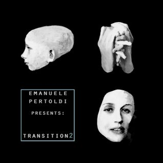 Emanuele Pertoldi - Transition 2 (July Mix)