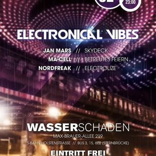 Ma-Cell - DJ Set at electronical vibes - Wasserschaden, Hamburg - 02.10.2015