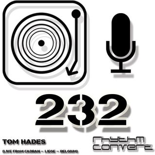 Techno Music | Tom Hades in the Rhythm Convert(ed) Podcast 232 (Live from Cadran - Liege)