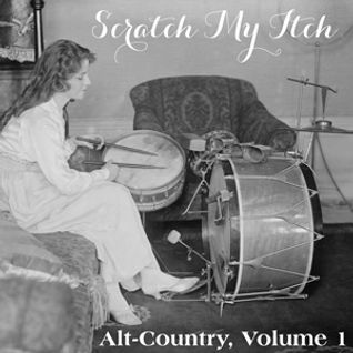 Scratch My Itch: Alt-Country Volume 1