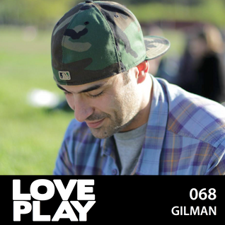 Love.Play Podcast Ft. Gilman