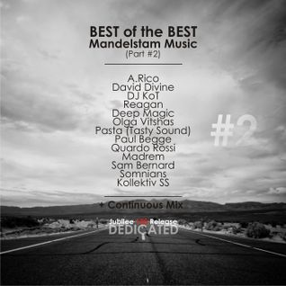 David Divine - BEST of the BEST Mandelstam Music - Part 2 (Continuous Mix)