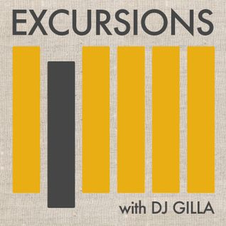 Excursions Radio Show #4 with DJ Gilla - March 2012