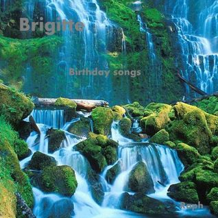 Brigitte- Birthday Songs