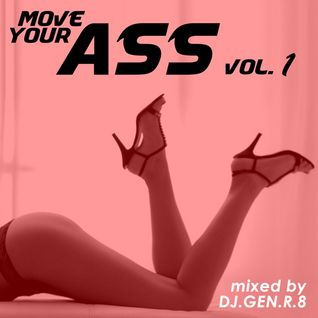 Move Your Ass Mix Vol.1