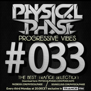 Physical Phase - Progressive Vibes 033 (2015-02-16)