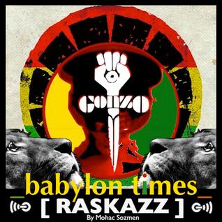RASKAZZ - Babylon Times