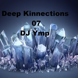 Deep Kinnections 07