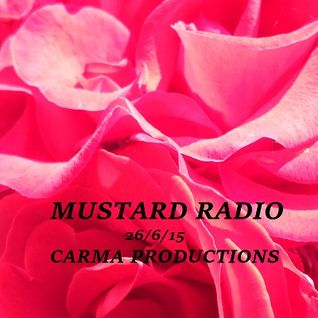Mustard Radio mix 26 June 2015 - Carma Productions - Uptempo Soul