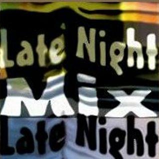 Late Night Mix!