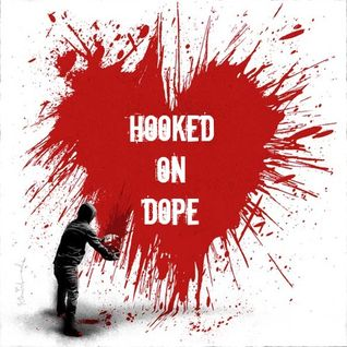 Hooked on Dope Radio #5 Valentine's Day Edition - Dj ShakeDown