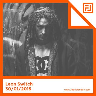Leon Switch - FABRICLIVE x Chestplate Mix (Jan 2015)