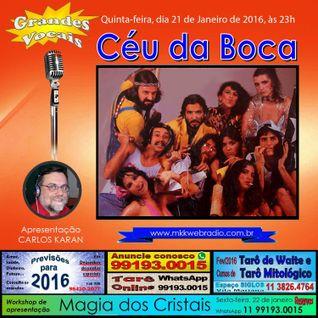 Programa Grandes Vocais 21/01/2016  Nº 17 - Céu da Boca