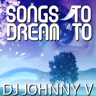 Songs To Dream To (Live Mix)
