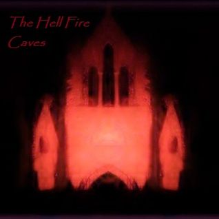 The Hell Fire Caves