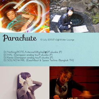 SOLNOWARL in the parachute (Chill out set) ***10,july,2015*** @Water Lounge Fukuoka JPN