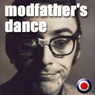 MODFATHER'S DANCE : Mr.Weller mon-stop mix