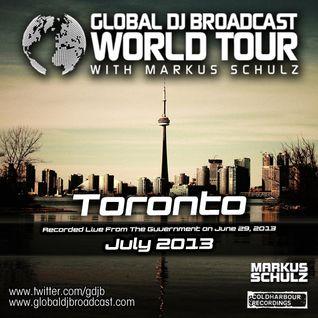 Global DJ Broadcast Jul 04 2013 - World Tour: Toronto
