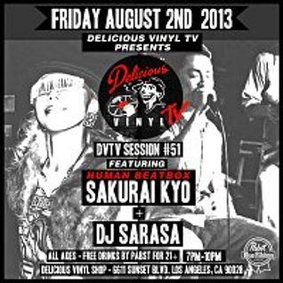 DVTV Session #51 : DJ Sarasa, Sakurai Kyo, & Sound Founder